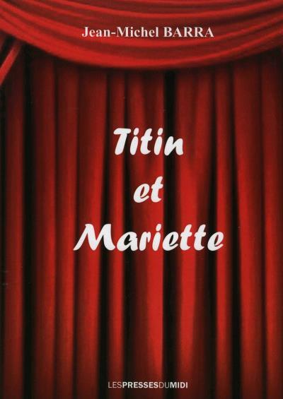 Titin et Mariette
