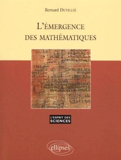 L'Emergence des mathématiques