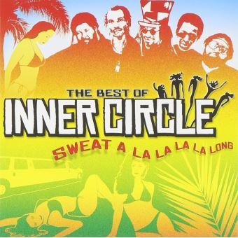 Best of inner circle sweat a la la la la long