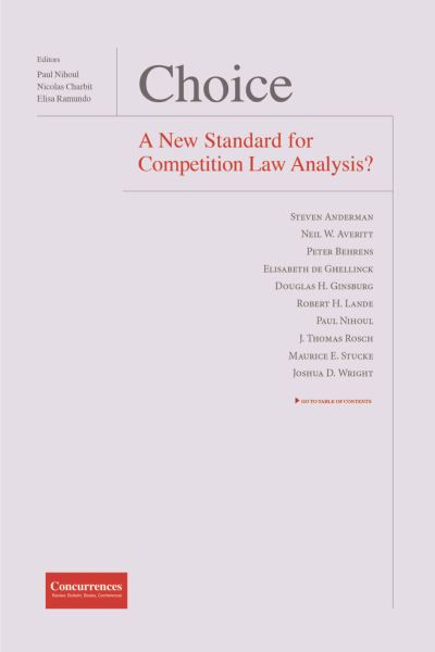 Choice A New Standard for Competition Law Analysis ?