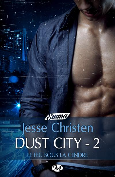 Dust City 2 - Le Feu sous la cendre