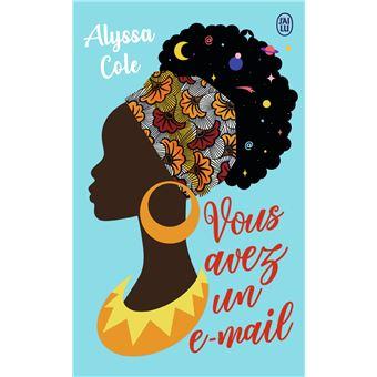 Vous avez un e-mail - Poche - Alyssa Cole, Zeynep Diker - Achat Livre ou  ebook | fnac
