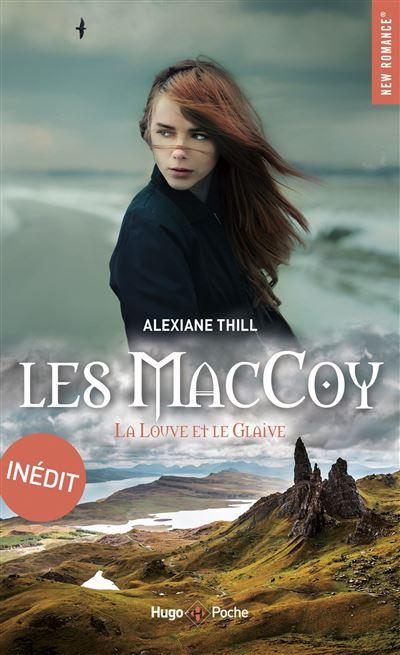MacCoy - tome 3 Inédit Tome 3 - Dernier livre de Alexiane Thill ...