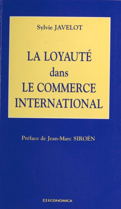 Loyaute dans le commerce international