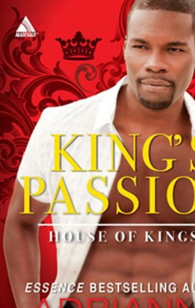 House Of Kings 1 Of 3 Kings Passion Mills Boon Kimani