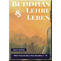 MEIN FREUND DIE LEHRE UND LEBEN DES BUDDHA IV