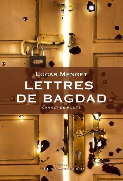 Lettres de bagdad - carnet de route