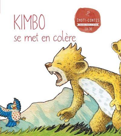 La colère : Kimbo se met en colère