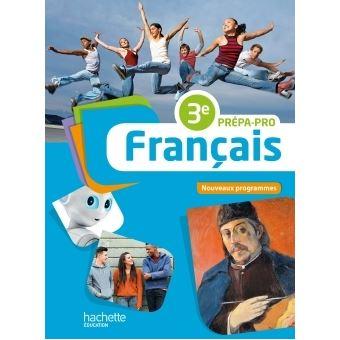 Francais 3e Prepa Pro Livre Eleve