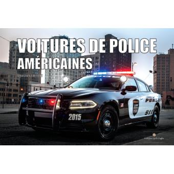 voitures de police am ricaines reli s bastien fr mont achat livre fnac. Black Bedroom Furniture Sets. Home Design Ideas