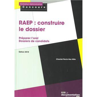 La RAEP : construire le dossier