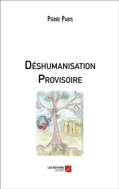 Déshumanisation provisoire