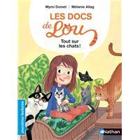 Les docs de Lou : Tout sur les chats