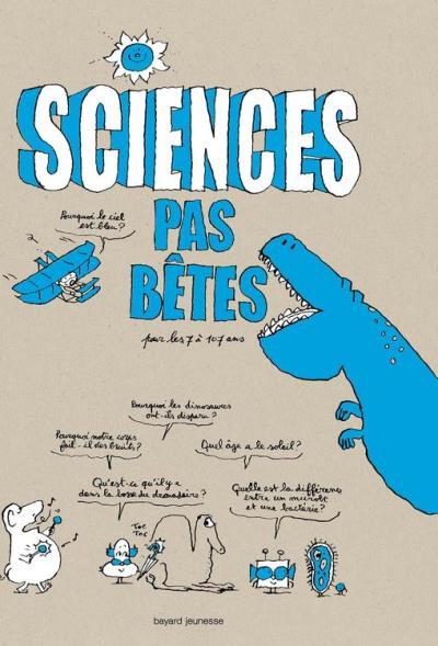 Sciences pas bêtes - 9782747077958 - 9,99 €