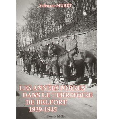 Les années noires dans le territoire de Belfort