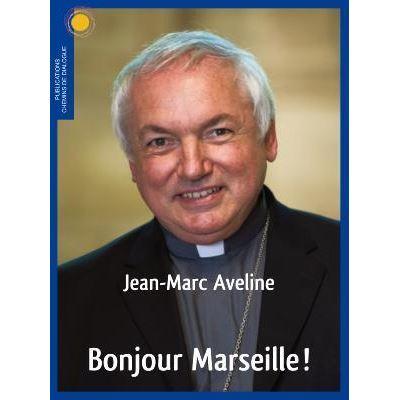 Bonjour Marseille !