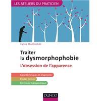 Traiter la dysmorphophobie - L'obsession de l'apparence
