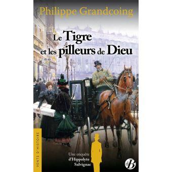 Une enquête dHippolyte Salvignac : Tigre et les pilleurs de Dieu