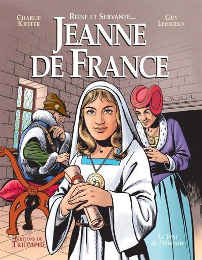 Reine et servante, Jeanne de France, le vent de l'ouest
