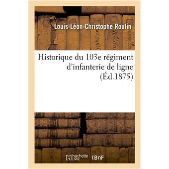 Historique du 103e régiment d'infanterie de ligne