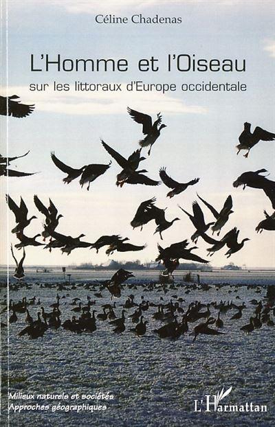 L'homme et l'oiseau sur les littoraux d'Europe occidentale
