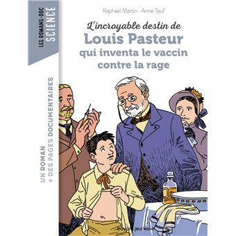 L'incroyable destin de Pasteur, qui inventa le vaccin contre la rage