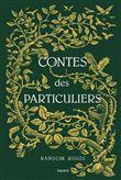 Miss Peregrine et les enfants particuliers - Contes des particuliers