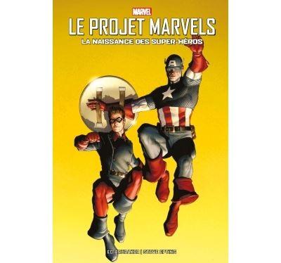 Le Projet Marvels : La naissance des super-héros