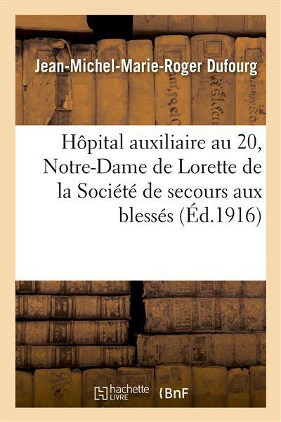 Hôpital auxiliaire No. 20 de Notre-Dame de Lorette de la Société de secours aux blessés