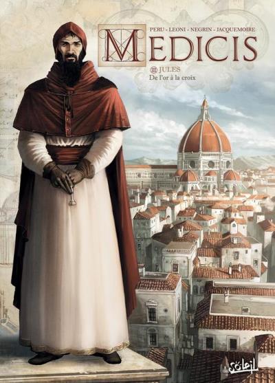Médicis T03 - Jules - De l'or à la croix - 9782302065888 - 9,99 €