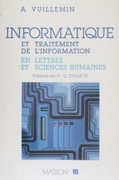 Informatique et traitement de l'information en lettres et sciences humaines