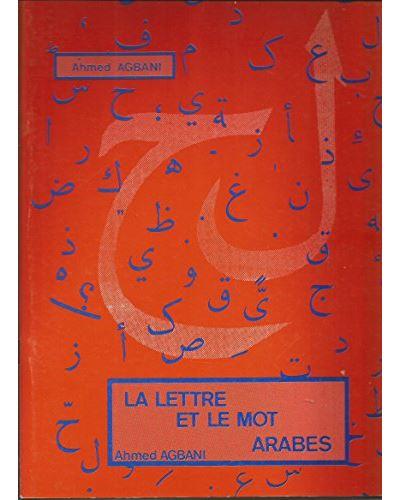 La lettre et le mot arabes