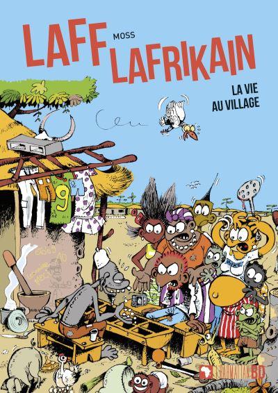 Laff Lafrikain - La vie au village