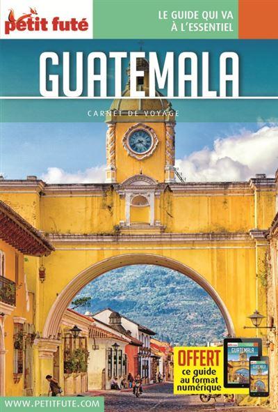 Guatemala 2016 carnet petit fute