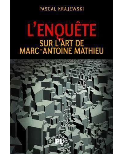 L'enquête sur l'art de Marc-Antoine Mathieu