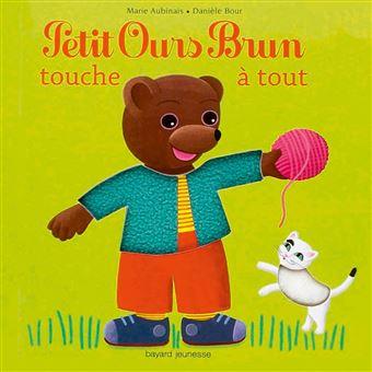 Petit Ours BrunPetit Ours Brun touche à tout