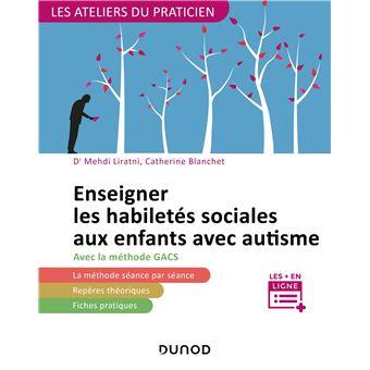 Enseigner Les Habiletes Sociales Aux Enfants Avec Autisme