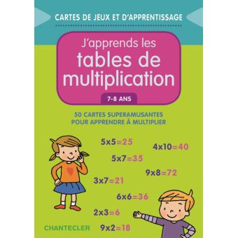 J Apprends Les Tables De Multiplication 7 8 Ans 7 8 Ans 50 Cartes