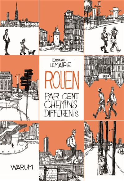 Rouen par cent chemins différents