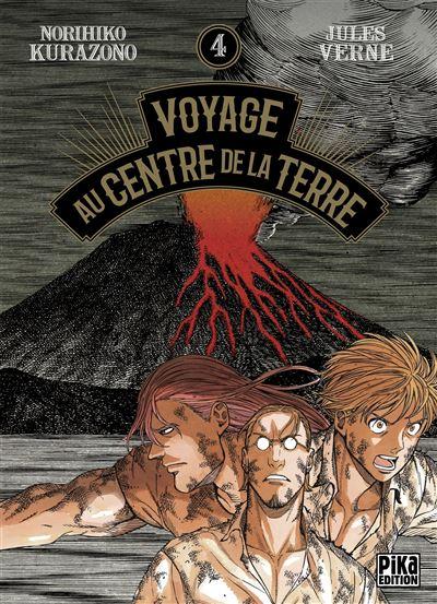 Voyage au centre de la Terre - Tome 4 : Voyage au Centre de la Terre