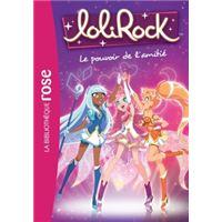 LoliRock 01 - Le pouvoir de l'amitié