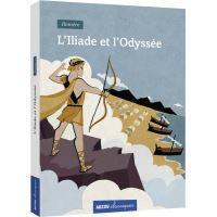 L'iliade et l'odyssée (coll. classiques)