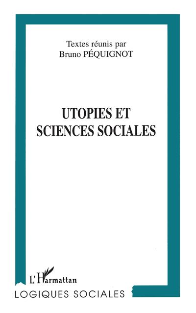 Utopies et sciences sociales