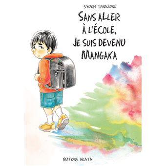 One ShotSans aller à l'école, je suis devenu mangaka