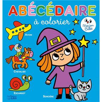 Ab c daire colorier cartonn marion billet achat - Abecedaire a colorier ...
