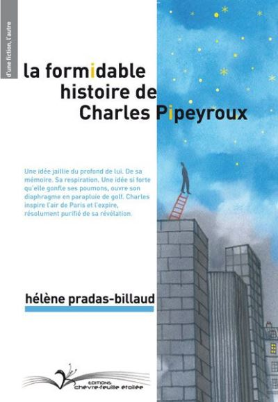 La formidable histoire de Charles Pipeyroux