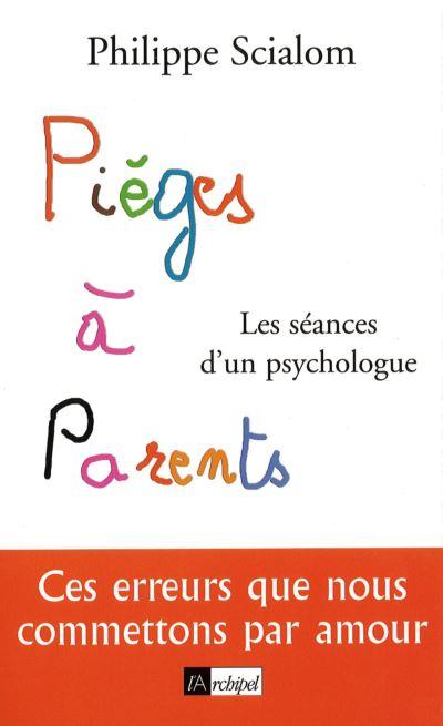Pieges a parents