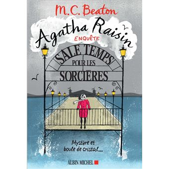 Agatha Raisin and the witch of Wyckadden #9 (Sale temps pour les sorcières) Agatha-Raisin-enquete-9-Sale-temps-pour-les-sorcieres