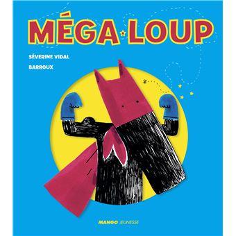 Mega loup