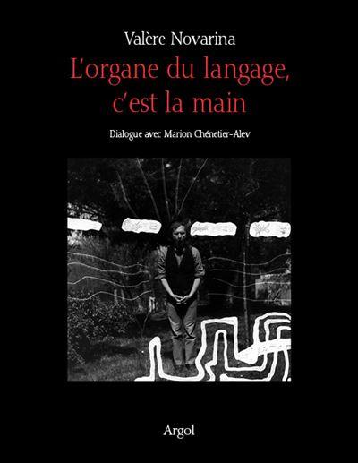 L'organe du langage, c'est la main